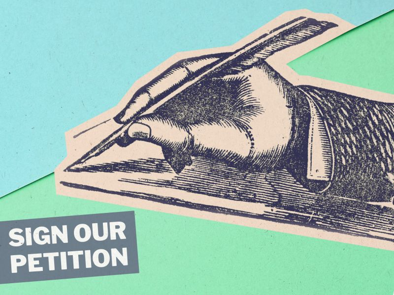 Graphic of hand holding a quill with the words SIGN OUR PETITION in capital letters