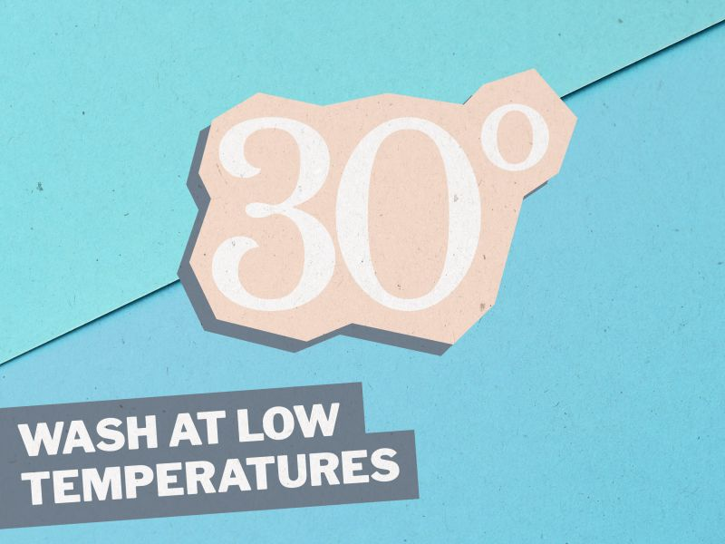 Graphic showing thirty degrees in figures, with the words WASH AT LOW TEMPERATURES in capital letters