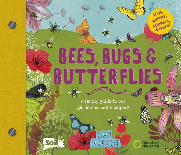 Cover of Bees, Bugs & Butterflies by Ben Raskin