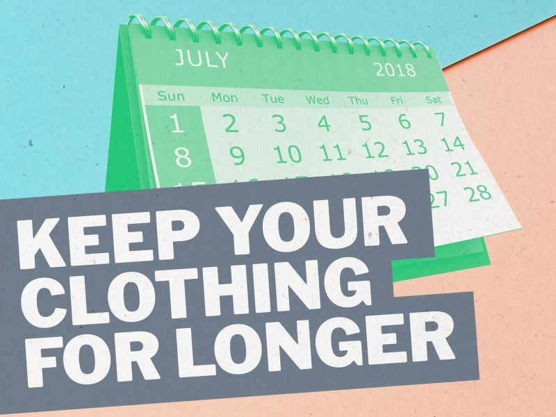 Microfibres: Tip 8: Keep your clothing for longer