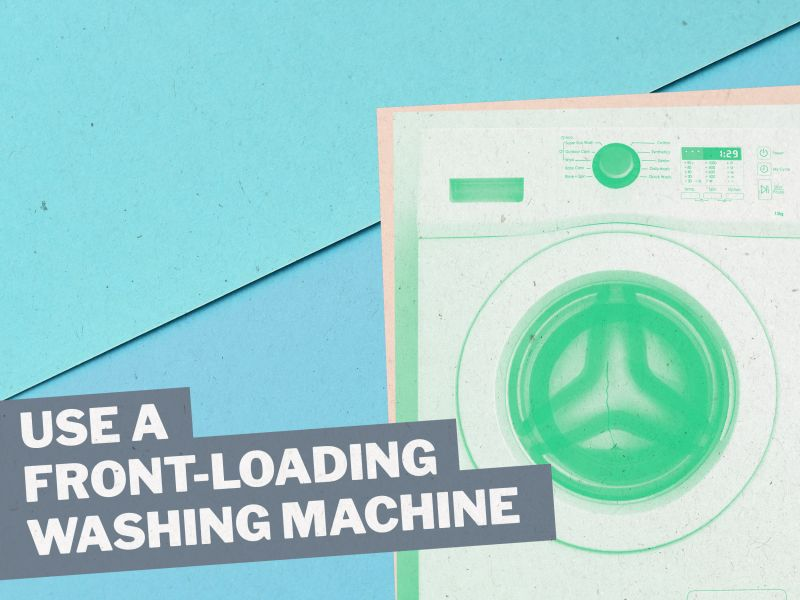 Microfibres: Tip 6: Use a front-loading washing machine