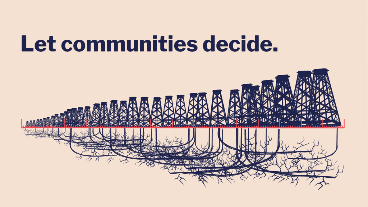 "A graphic showing a line of fracking drills disappearing into the distance with the message ""Let communities decide""."