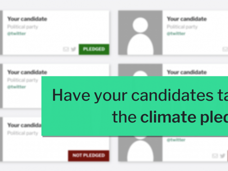"Example candidate pledges with ""Have your candidates taken the climate pledge?"" as overlay"